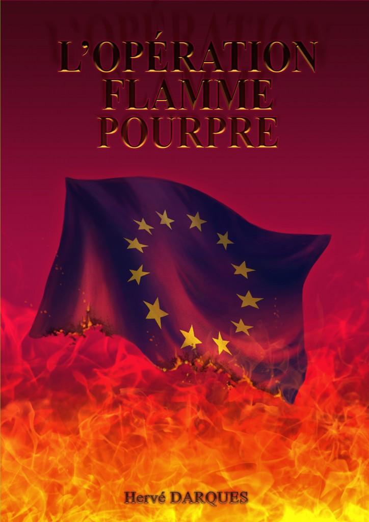 L'Opération Flamme Pourpre
